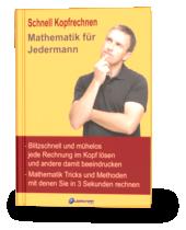 Schneller kopfrechnen und mathematische Denkfähigkeit verbessern